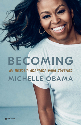 Becoming. Mi historia adaptada para jóvenes / Becoming: Adapted for Young Reader s Cover Image