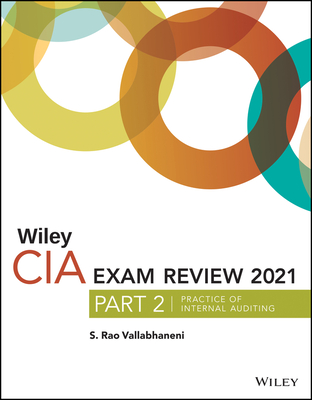 Wiley CIA Exam Review 2021, Part 2: Practice of Internal Auditing Cover Image