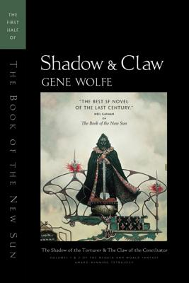 Shadow & Claw: The First Half of The Book of the New Sun Cover Image