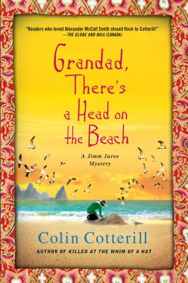 Grandad, There's a Head on the Beach: A Jimm Juree Mystery Cover Image