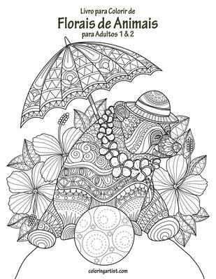 Livro para Colorir de Florais de Animais para Adultos 1 & 2 Cover Image