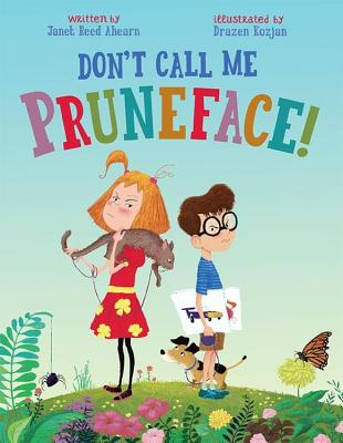 Don't Call Me Pruneface! Cover