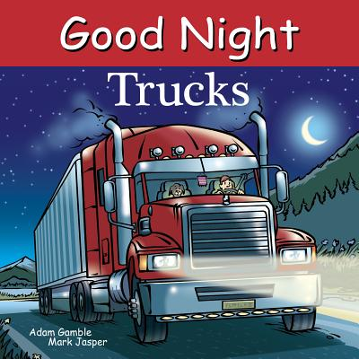 Good Night Trucks (Good Night Our World) Cover Image