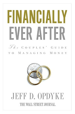 Financially Ever After: The Couples' Guide to Managing Money Cover Image