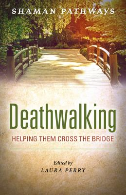 Cover for Shaman Pathways - Deathwalking