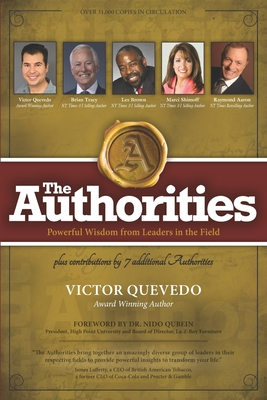 The Authorities - Victor Quevedo: Powerful Wisdom from Leaders in the Field Cover Image