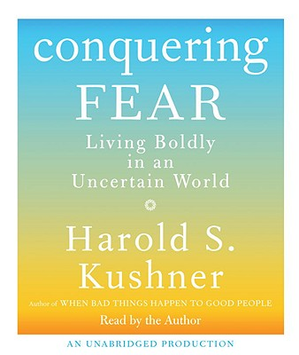 Conquering Fear: Living Boldly in an Uncertain World Cover Image