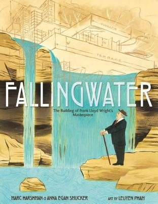 Fallingwater: The Building of Frank Lloyd Wright's Masterpiece Cover Image