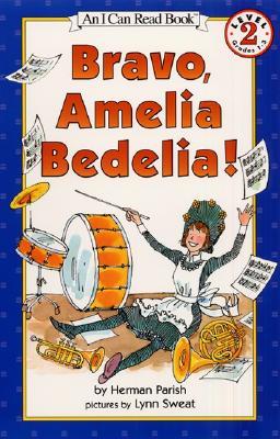 Bravo, Amelia Bedelia! Cover Image