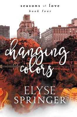 Changing Colors (Seasons of Love #4) Cover Image