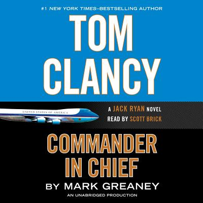 Tom Clancy Commander in Chief (A Jack Ryan Novel #15) Cover Image