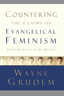 Countering the Claims of Evangelical Feminism Cover