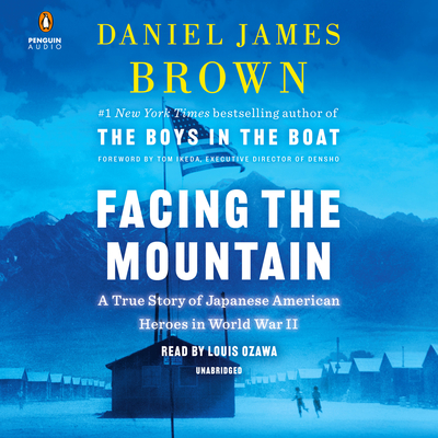 Facing the Mountain: A True Story of Japanese American Heroes in World War II Cover Image