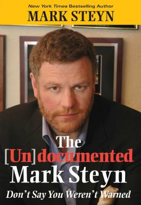 The Undocumented Mark Steyn Cover Image