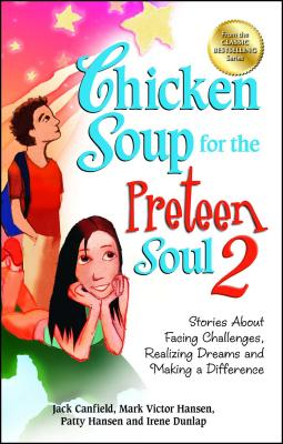 Cover for Chicken Soup for the Preteen Soul 2