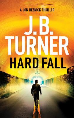 Hard Fall (Jon Reznick Thriller #5) Cover Image
