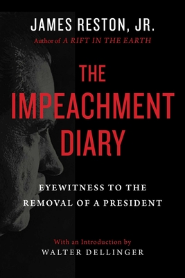 The Impeachment Diary: Eyewitness to the Removal of a President Cover Image