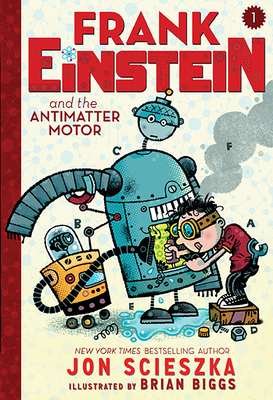 Frank Einstein and the Antimatter Motor (Frank Einstein Series #1): Book One Cover Image