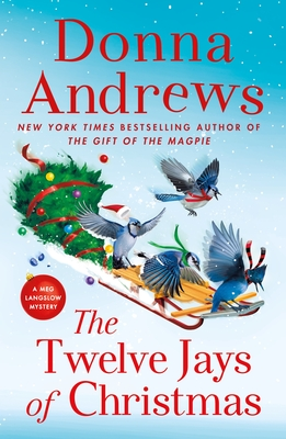 The Twelve Jays of Christmas: A Meg Langslow Mystery (Meg Langslow Mysteries #30) Cover Image