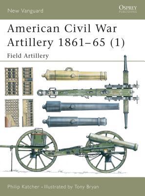 American Civil War Artillery 1861-65 (1) Cover