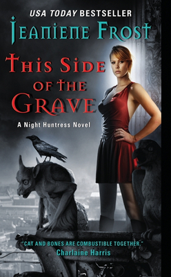 This Side of the Grave: A Night Huntress Novel Cover Image