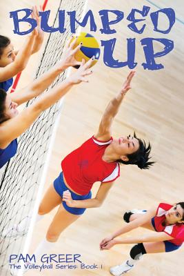 Bumped Up: The Volleyball Series #1 cover