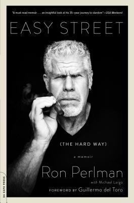 Easy Street (the Hard Way): A Memoir Cover Image