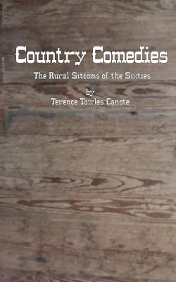 Country Comedies: The Rural Sitcoms of the Sixties Cover Image