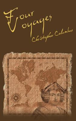 The Four Voyages of Christopher Columbus Cover Image