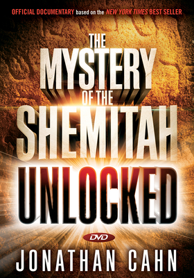 Cover for Unlocking the Mystery of the Shemitah