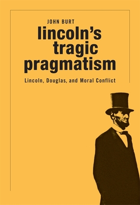 Lincoln's Tragic Pragmatism Cover