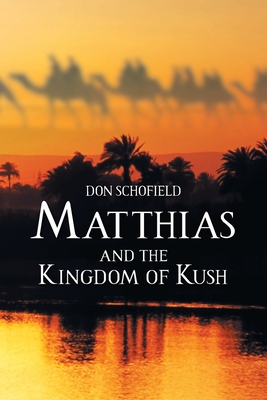 Matthias and the Kingdom of Kush Cover Image