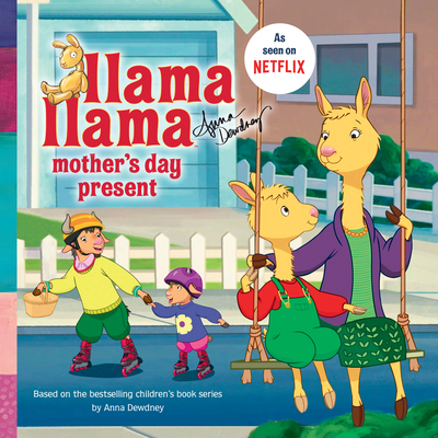 Llama Llama Mother's Day Present Cover Image