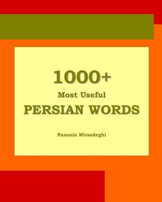 1000+ Most Useful Persian Words (Farsi-English Bi-lingual Edition) Cover Image