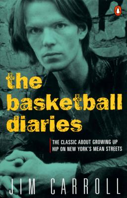 The Basketball Diaries: The Classic About Growing Up Hip on New York's Mean Streets Cover Image