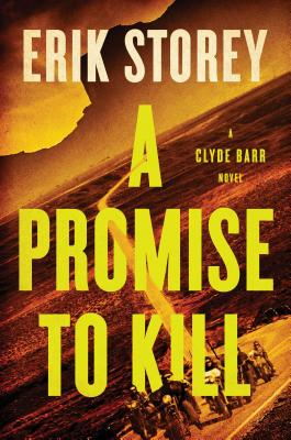 A Promise to Kill: A Clyde Barr Novel Cover Image