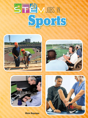 Cover for Stem Jobs in Sports (Stem Jobs You'll Love)