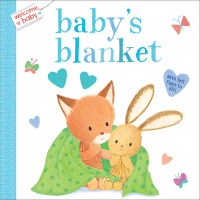 Welcome, Baby: Baby's Blanket Cover Image