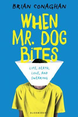 When Mr. Dog Bites Cover Image