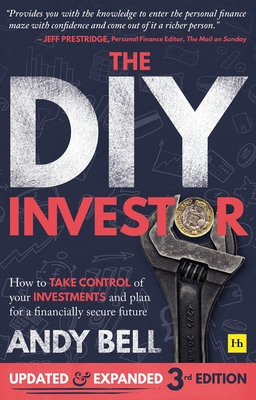 The DIY Investor 3rd Edition: How to Take Control of Your Investments and Plan for a Financially Secure Future Cover Image