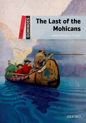 The Last of the Mohicans (Dominoes: Level 3) Cover Image
