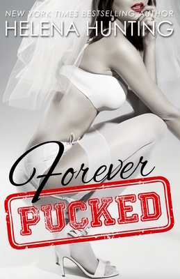 Forever Pucked: The Pucked Series, Book 4 Cover Image