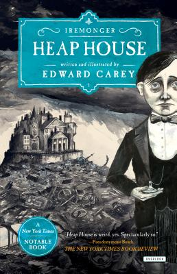 Heap House (Iremonger Trilogy #1) Cover Image