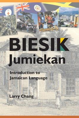 Biesik Jumiekan: Introduction to Jamaican Language Cover Image
