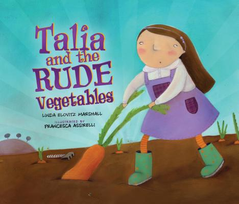 Talia and the Rude Vegetables Cover