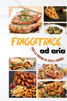 Everyday Air Fryer: (Italian Version) Cover Image
