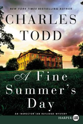 A Fine Summer's Day: An Inspector Ian Rutledge Mystery Cover Image