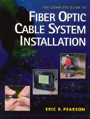 Complete Guide to Fiber Optic Cable Systems Installation Cover Image