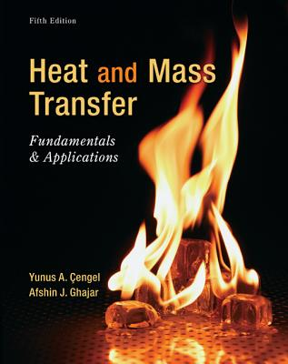 Heat and Mass Transfer: Fundamentals & Applications Cover Image