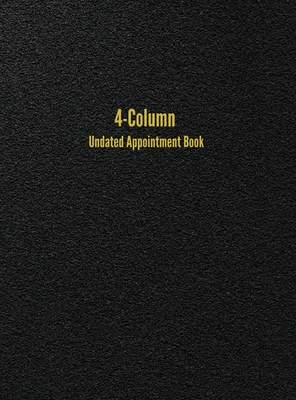 4-Column Undated Appointment Book: 4-Person Daily Appointment Book Undated Cover Image